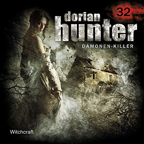 Dorian Hunter (32) Witchcraft - Zaubermond Audio 2016
