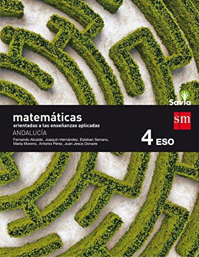 Matemáticas orientadas a las ciencias aplicadas 4 eso savia andalucía