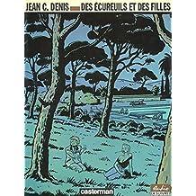 Luc Leroi : Des écureuils et des filles