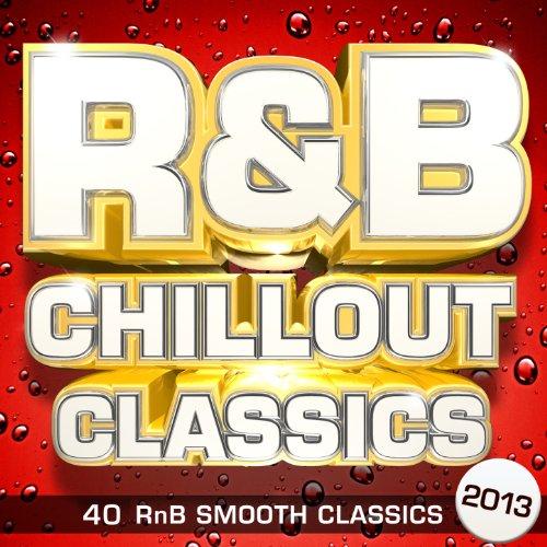 R&B Chillout Classics 2013 - 4...