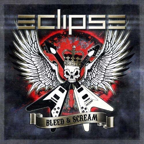 Bleed & Scream by Eclipse (2012) Audio CD