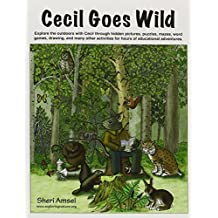 Cecil Goes Wild by Sheri Amsel (2010-08-01)