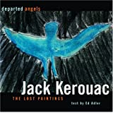 Departed Angels: The Lost Paintings by Jack Kerouac (2004-11-04)