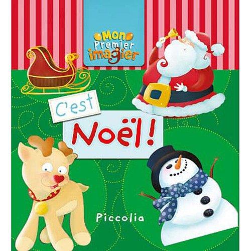 Mon premier imagier C'est Noël ! par Piccolia