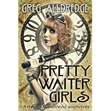 Pretty Waiter Girls: A Helena Brandywine Adventure