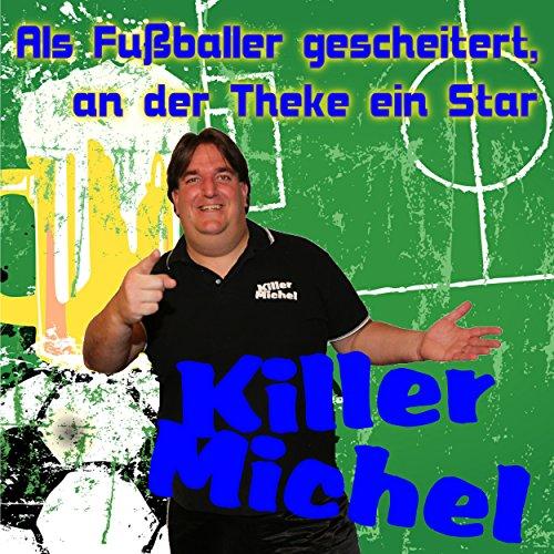 Als Fußballer gescheitert, an ...
