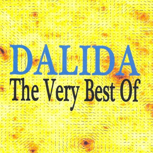 Dalida : the Very Best Of