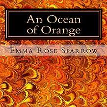 An Ocean of Orange: Picture Book for Dementia Patients: Volume 8 (L2)