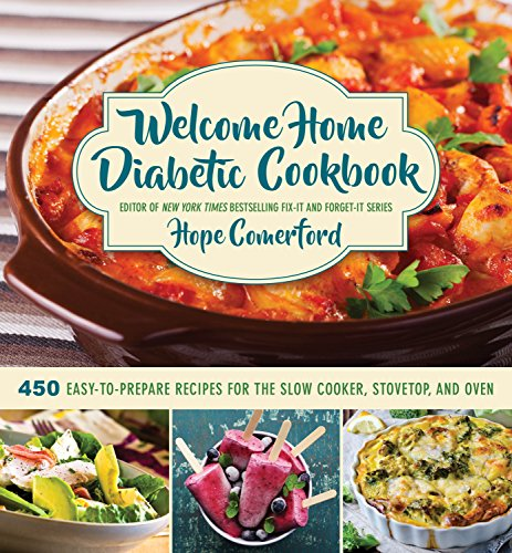Single-mom-budget (Welcome Home Diabetic Cookbook: 450 Easy-to-Prepare Recipes for the Slow Cooker, Stovetop, and Oven)