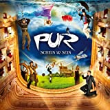 Pur: Schein & Sein (Audio CD)