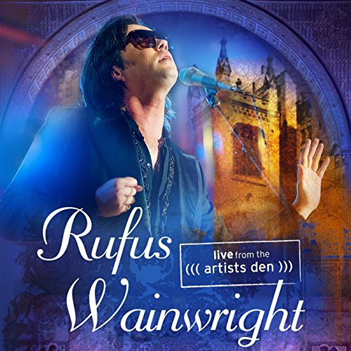 Rufus Wainwright: Live from th...