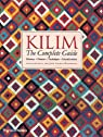 Kilim : The Complete Guide par Hull