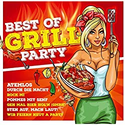 Best of Grillparty - 40 heiße Hits