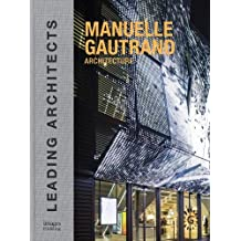 Manuelle Gautrand Architecture: Leading Architects