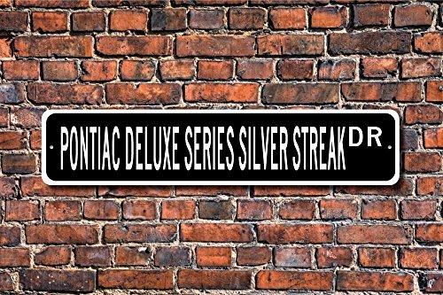 Aersing Schlafzimmer Sign Deluxe Serie Silber Streak Pontiac Deluxe Serie Silber Streak Pontiac Serie Silber Streak Schild Metall Tür Deko Schild (Deluxe Hund Tür)