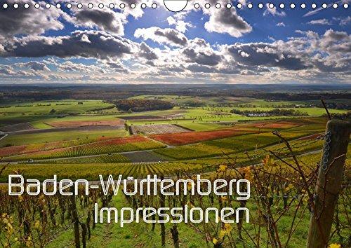 Baden-Württemberg Impressionen (Wandkalender 2019 DIN A4 quer): Das Ländle: Impressionen aus Baden Württemberg. Ein Stück erlebbares Paradies. (Monatskalender, 14 Seiten ) (CALVENDO Orte)