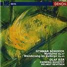 Schoeck: Notturno, Op. 47 & Wanderung Im Gebirge, Op. 45