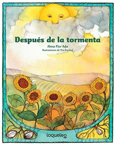 Despues de la Tormenta (Cuentos Para Todo el Ao / Stories The Year Round) (Spanish Edition) by Alma Flor Ada (2016-03-15)