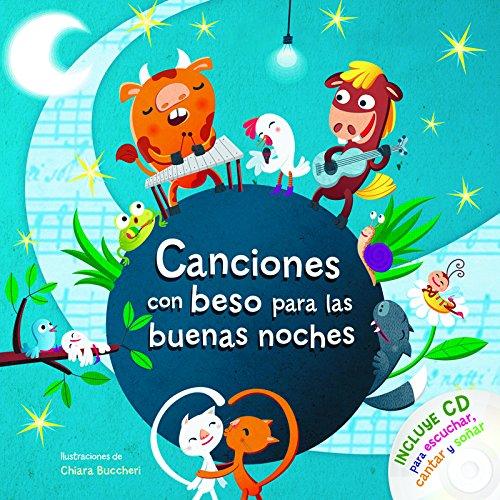 Canciones Con Beso Para Las Buenas Noches Con CD por Varios Autores