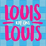 Kay One - Louis Louis