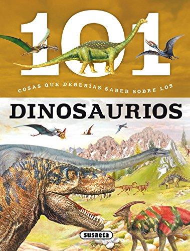 101 Cosas que deberías saber sobre los dinosaurios por Niko Domínguez