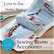 Sewing Room Accessories (Love to Sew) (English Edition)