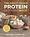 The Great Vegan Protein Book: Fill Up the Healthy Way with More than 100 Delicious Protein-Based Vegan Recipes