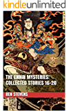The Ennin Mysteries: Collected Stories 16-20