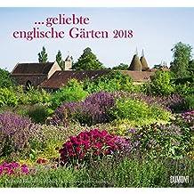 Geliebte englische Gärten 2018 – DUMONT Garten-Kalender – mit allen wichtigen Feiertagen – Format 38,0 x 35,5 cm