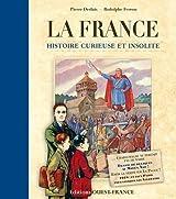 France, histoire curieuse et insolite