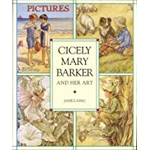 Cicely Mary Barker and her Art (Flower Fairies)