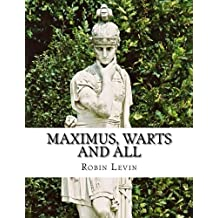 Maximus, Warts and All