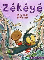 Zékéyé et le singe de Cocodi