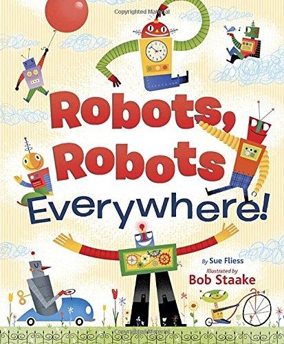Robots, Robots Everywhere (Little Golden Board Book) by Sue Fliess (2014-07-22)