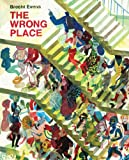 Wrong Place (The Wrong Place)