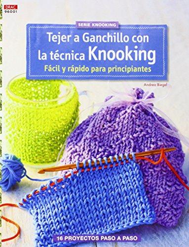 Crea Con Patrones. Tejer A Ganchillo Con La Técnica Knooking - Número 1 por Andrea Biegel