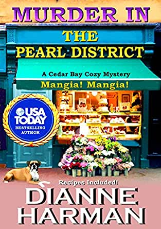 Murder in the Pearl District (Cedar Bay Cozy Mystery