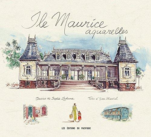 Ile Maurice aquarelles par Sophie Ladame