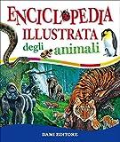 Enciclopedia illustrata degli animali: 1