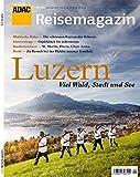 ADAC Reisemagazin Luzern: und Vierwaldstätter See
