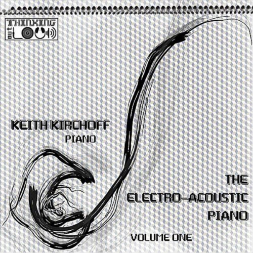 The Electro-Acoustic Piano, Vol. One (Thinking Outloud Mp3)