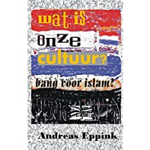 Wat is onze Cultuur? (Dutch Edition)