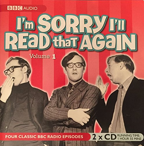 I'm Sorry I'll Read That Again - Volume 1