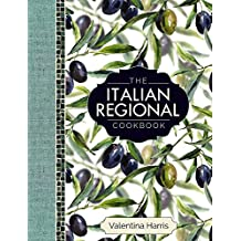 The Italian Regional Cookbook: A great cook's culinary tour of Italy in 325 recipes and 1500 colour photographs, including: Lombardy; Piedmont; ... Sicily; Puglia; Basilicata; and Calabria.