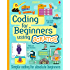 Coding for Beginners - Using Scratch: For tablet devices