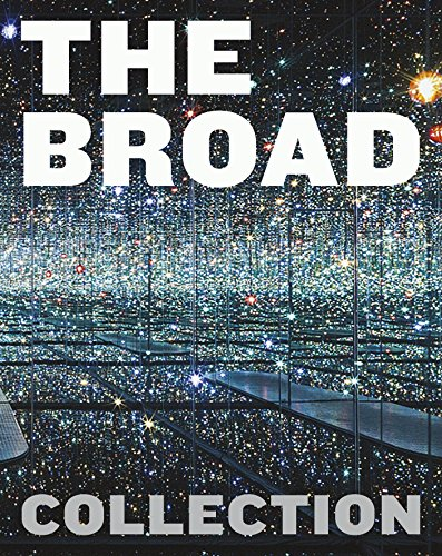 The Broad Collection di Joanne Heyler