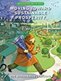 State of the World 2012: Moving Toward Sustainable Prosperity by The Worldwatch Institute (2012-03-28)