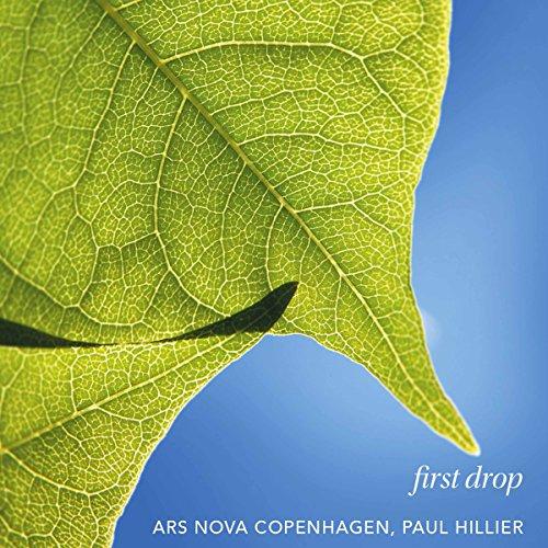 first-drop-ars-nova-copenhagen-paul-hillier-cantaloupe-ca21127