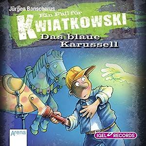 Das blaue Karussell: Ein Fall für Kwiatkowski 3