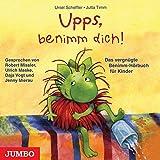 Upps, benimm dich! CD: Das vergnügte BenimmHörbuch für Kinder - Ursel Scheffler, Jutta Timm
